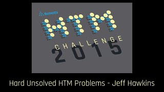 What are the Hard Unsolved Problems in HTM
