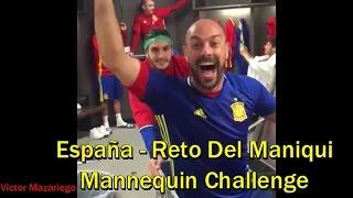 Selección de España Haciendo El Reto Del Maniquí - Mannequin Challenge