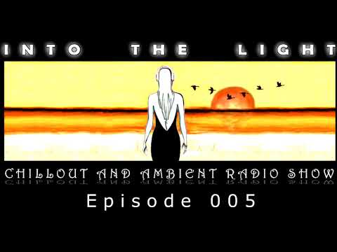 Into the Light Classic - Episode 005 (9th August 2009)