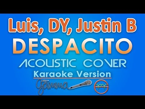 Despacito feat. Justin Bieber KARAOKE Acoustic by GMusic