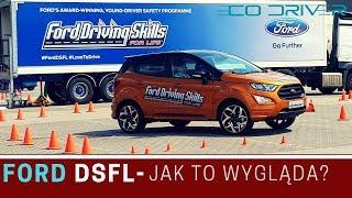 Ford Driving Skills For Life (DSFL) - Warte uwagi? Jak to wygląda?