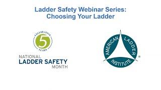 Werner Ladder - Webinar - Choosing Your Ladder