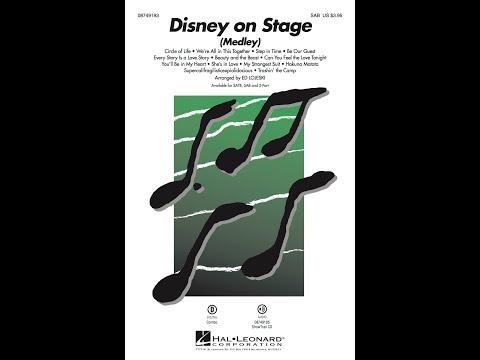 Disney on Stage (Medley) (SAB) - Arranged by Ed Lojeski