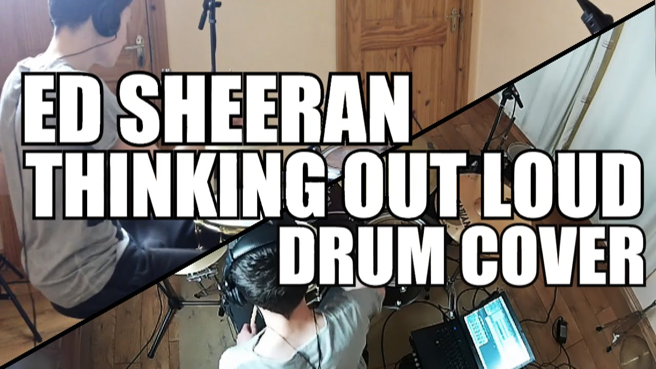 Ed Sheeran - Thinking Out Loud (Drum Cover) // New Album ...
