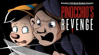 Brandon's Cult Movie Reviews: PINOCCHIO'S REVENGE