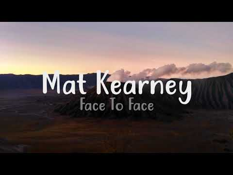 Mat Kearney - Face To Face (Audio)
