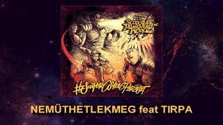 #SZUPERCSILLAGPARASZT - NEMÜTHETLEKMEG feat TIRPA (PRODUCED BY AZA/SCARCITYBP)