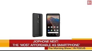 In Focus: JioPhone Next- The 'most affordable 4G smartphone'