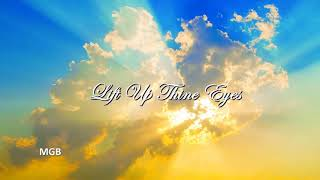 Gospel Christian Instrumental/ Contemporary Christian Type Instrumental/ ~ Lift Up Thine Eyes: