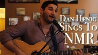Dan Henig Interview & Performance | NMR Talks