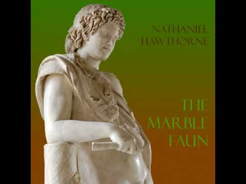 The Marble Faun By Nathaniel HAWTHORNE Read By Various Part 2/3 | Full Audio Book