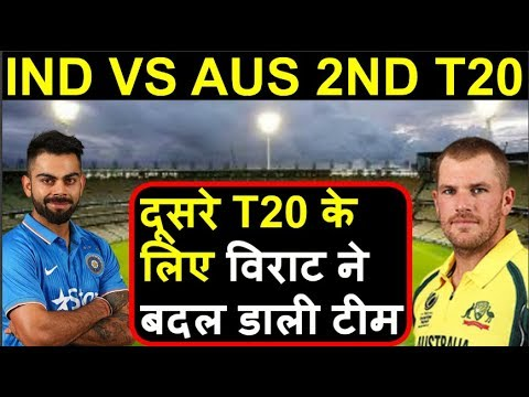 IND VS AUS 2nd T20: Team India Playing 11 2nd T20 in Melbourne | Headlines Sports