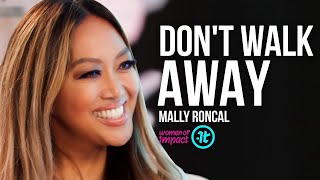 Why You Should Never Walk Away from Your Passion | Mally Roncal on Women of Impact