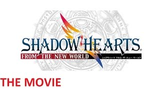 Shadow Hearts 3 From the New World THE MOVIE