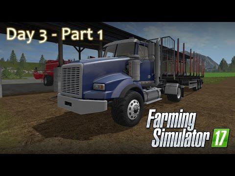 Farming Simulator 17 - Day 3 Part 1 Playthrough