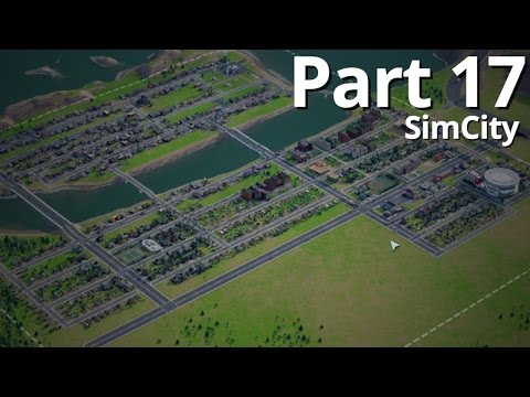 Let's Play SimCity Offline - Episode 17