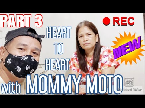 PART 3 HEART TO HEART WITH MOMMY MOTO EXCLUSIVE | CYRE VLOGZ Ph