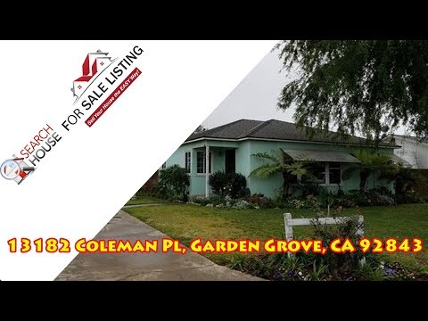 13181 COLEMAN PL, GARDEN GROVE, CA 92843 | HOUSE FOR SALE LISTING CHANNEL