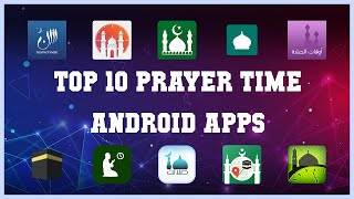Top 10 Prayer Time Android App   Review screenshot 2