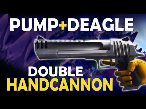 DOUBLE HANDCANNON | PUMP DEAGLE | SEASON 3 NEW WEAPON HIGHLIGHTS - (Fortnite Battle Royale)