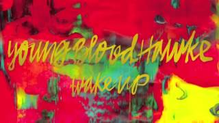 Last Time - Youngblood Hawke