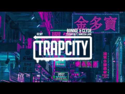 2Scratch - Bonnie & Clyde (ft. Vanessa Lark)