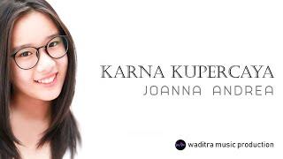 Dea - Karna Kupercaya Official Video