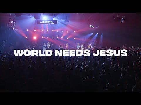 World Needs Jesus - River Valley Worship