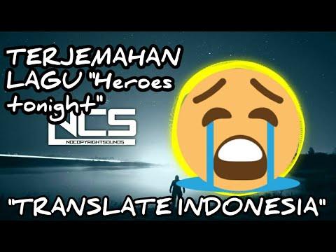 "TERJEMAHAN LIRIK LAGU""Janji Heroes Tonight""KE INDONESIA"