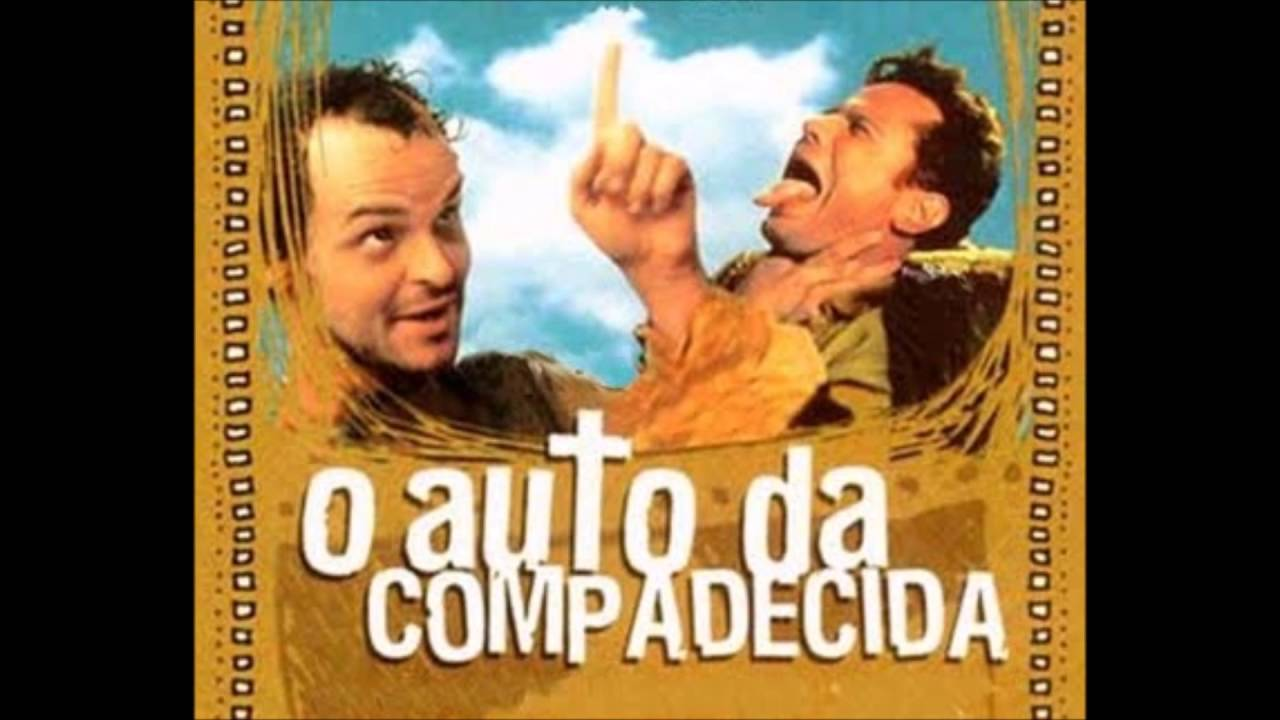 Trabalho de Português - O Auto da Compadecida
