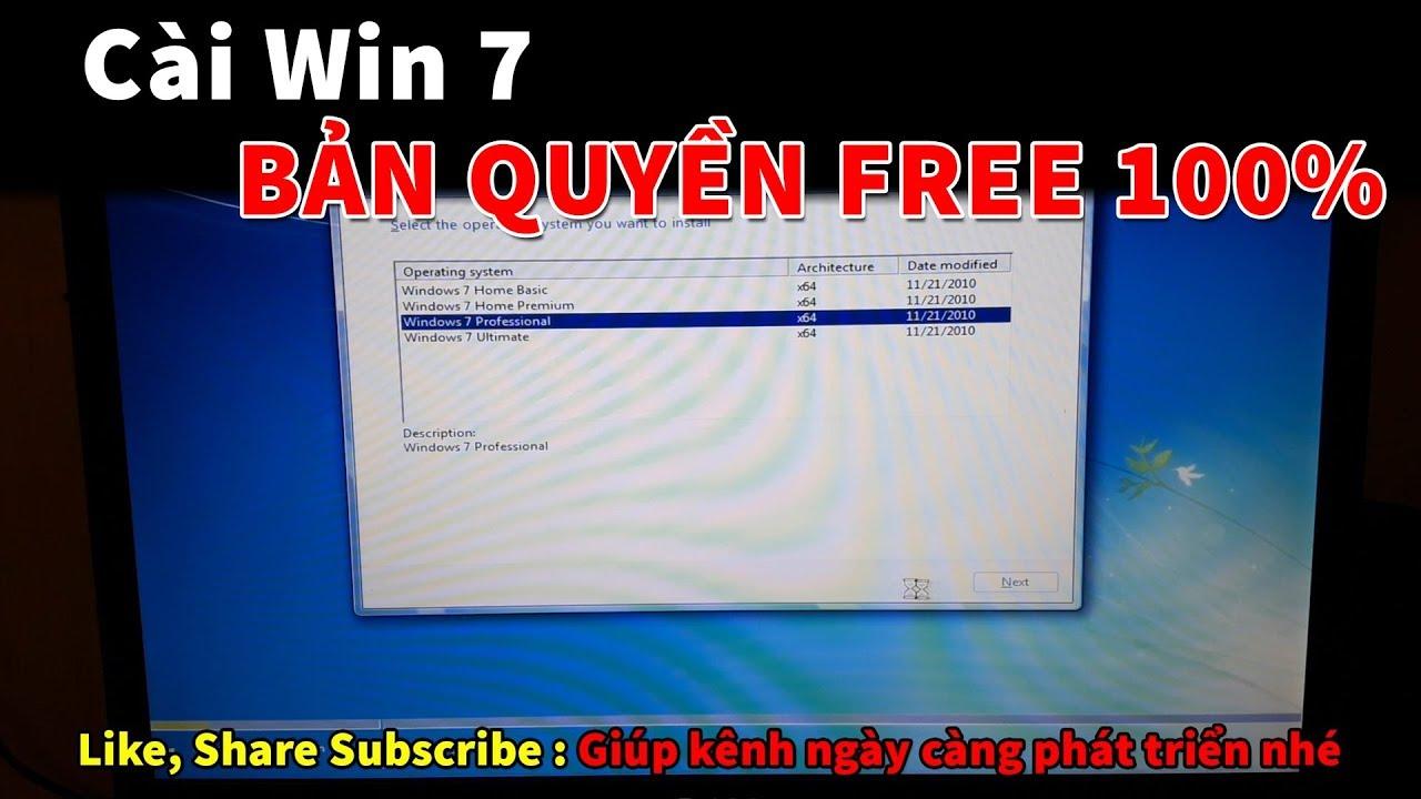 Cách cài Win 7 bản quyền miễn phí 100%