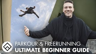LEARN PARKOUR & FREERUNNING - Ultimate Tutorial for Beginners