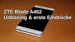 ZTE Blade A452: Unboxing & Erste Eindrücke - www.technoviel.de