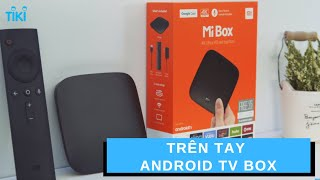 Tiki.vn - Android Tivi Box Xiaomi Mibox 4K Global Quốc Tế (MDZ-16-AB) - Hàng Chính Hãng