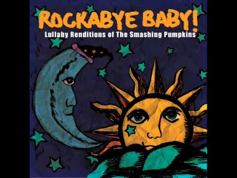 1979 -  Lullaby Renditions Of The Smashing Pumpkins - Rockabye Baby!