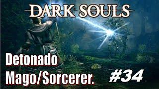 Dark Souls - Detonado Sorcerer #34. Arma Divina 0800, Dicas De Magias & Nito Boss.