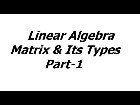 Linear Algebra | Matrix & its Types-1 ¶ MATHEMATICS for GATE IES (ESE)