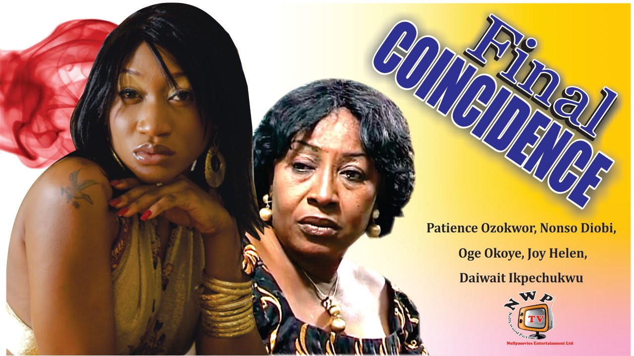 Download Final Coincidence  - Nigerian Nollywood  Movie