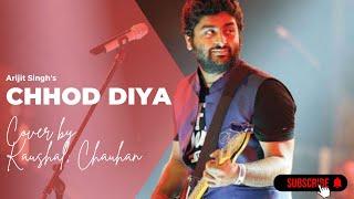Chhod diya wo rasta..Cover || Kaushal Chauhan ||