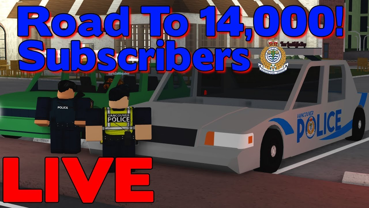 🔴Roblox City of Vancouver LIVE! | Road To 14,000 Subscribers Stream!