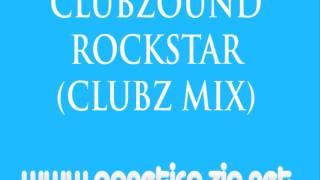 Clubzound - Rockstar (Clubz Mix)