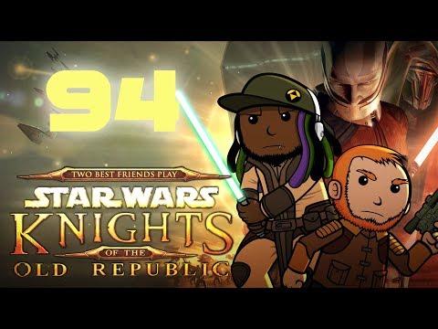 Best Friends Play Star Wars: KOTOR (Part 94)