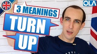 3 Meanings of TURN UP | Learn English Phrasal Verbs