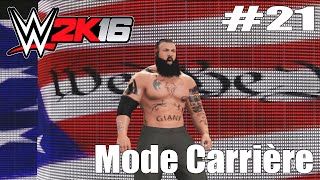 WWE 2K16 Mode Carrière #21 | We the People !