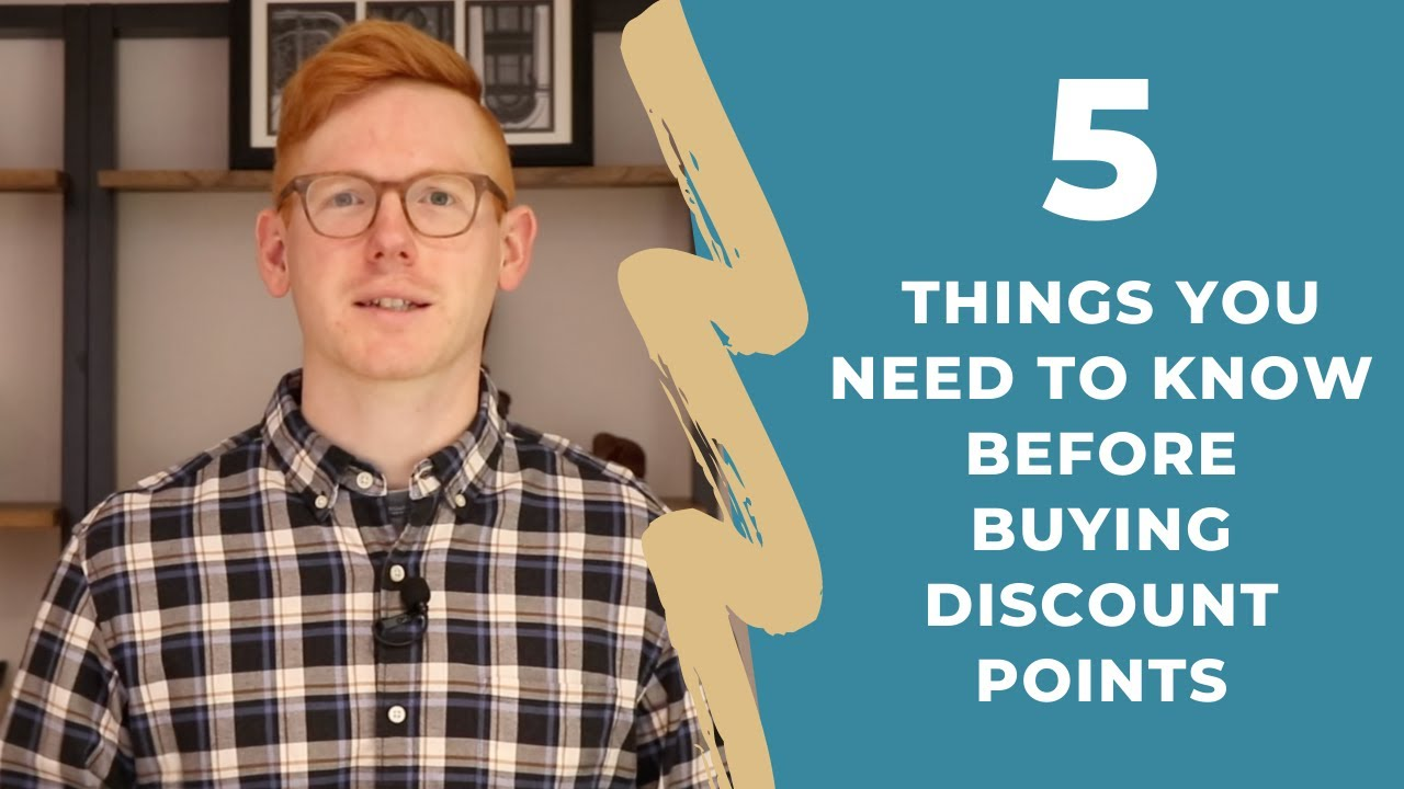 5 Things You Need To Know Before Buying Discount Points