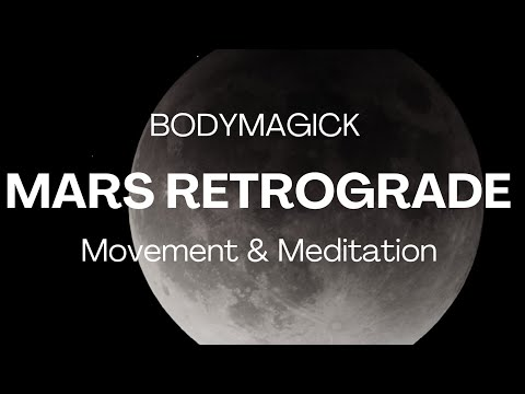 Mars Retrograde September 2020 Free Online AstroMovement Class