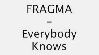 Fragma-Everybody Knows