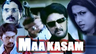 Maa Kasam | Full Movie | Latest Hindi Dubbed Movie | Sudeep | Rakshita | Hindi Action Movie