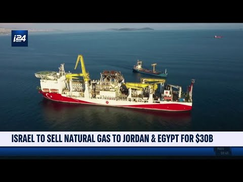 Israel to Sell Natural Gas to Jordan and Egypt for $30B