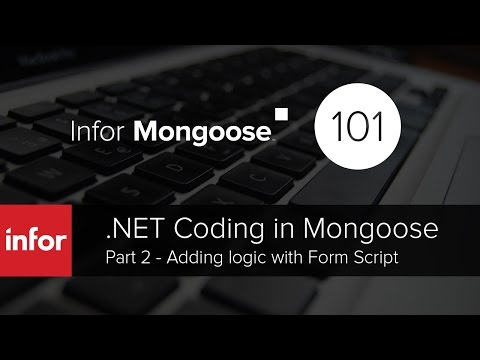 Infor Mongoose: .NET Coding Part 2 - Adding logic with Form Script